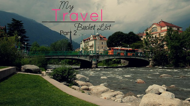 Travel Bucket list pt 2