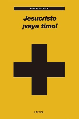 Jesucristo-vaya-timo-por-gabriel-andrade