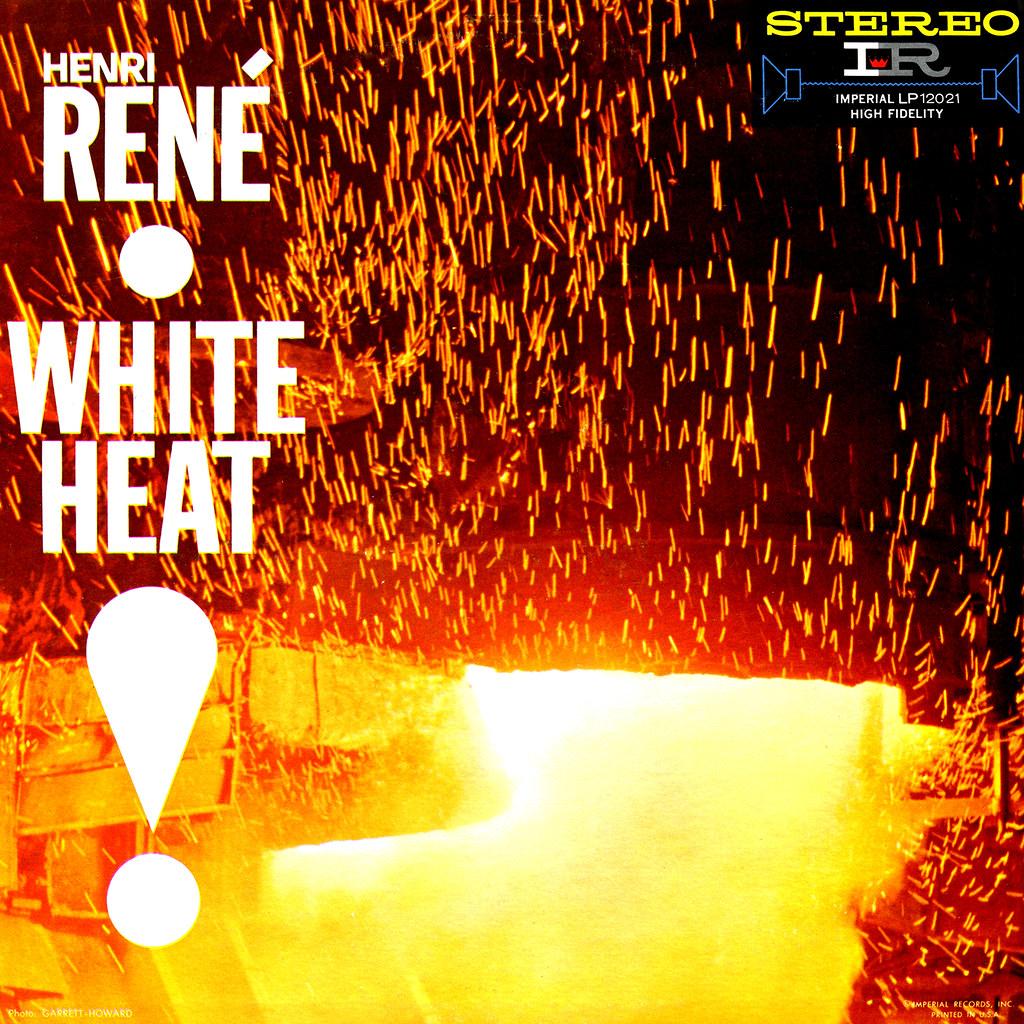 Henri René - White Heat!