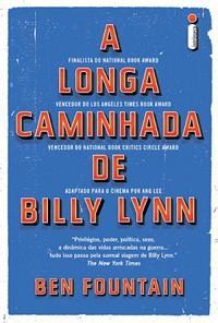 1- A Longa Caminhada de Billy Lynn - A Longa Caminhada de Billy Lynn #1 - Ben Fountain