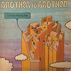 BROTHER TO BROTHER:LET YOUR MIND BE FREE(JACKET A)