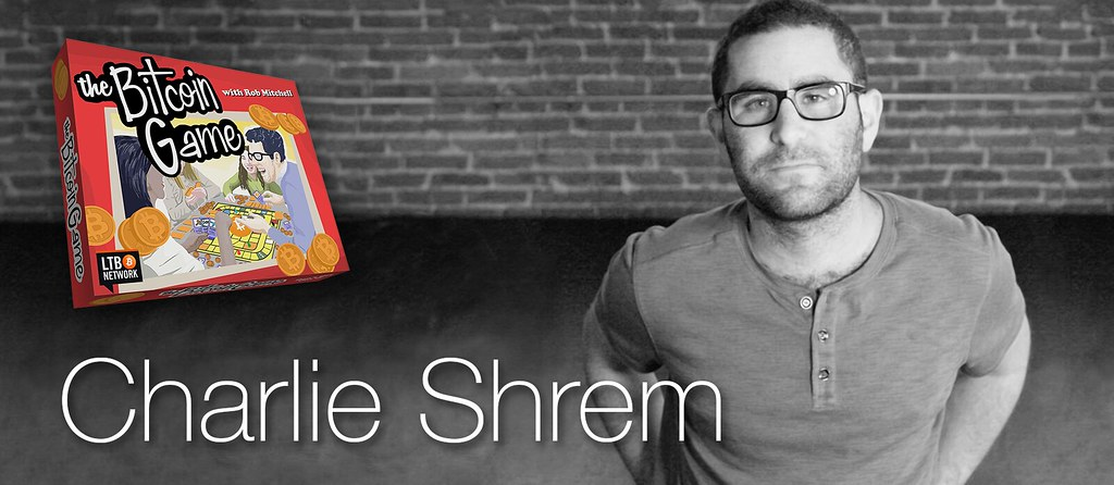 The Bitcoin Game #41: Charlie Shrem