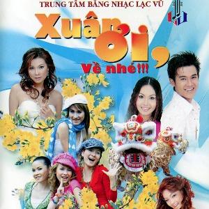 Nhiều Nghệ Sỹ – Xuân Ơi, Về Nhé!!! – 2006 – iTunes AAC M4A – Album