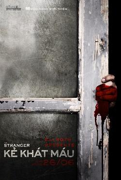 Kẻ Khát Máu - The Stranger 2015 [Phim Kinh Dị]