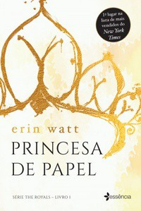 4-Pricesa de Papel - The Royals #1 - Erin Watt, Jen Frederick e Elle Kennedy