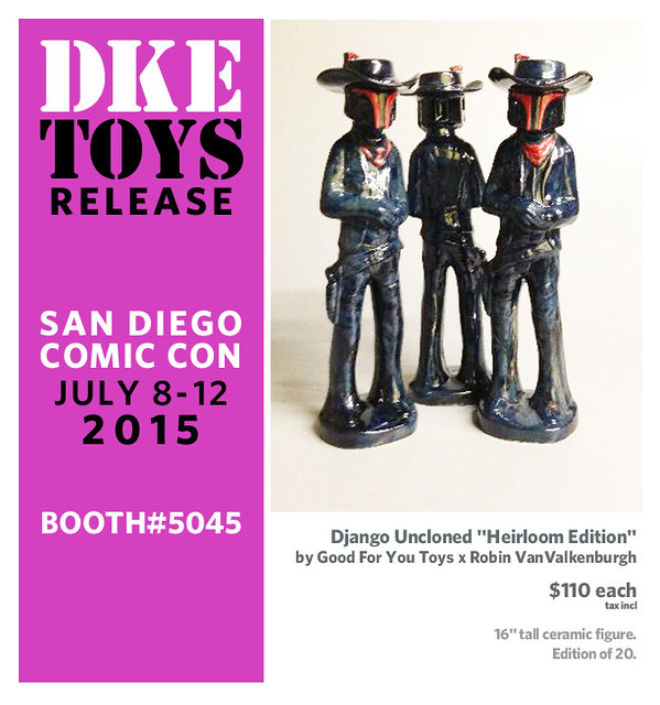 "Django Uncloned ""Heirloom Edition"" by Good For You Toys x Robin VanValkenburgh"