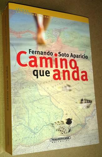 Camino que anda, de Fernando Soto Aparicio
