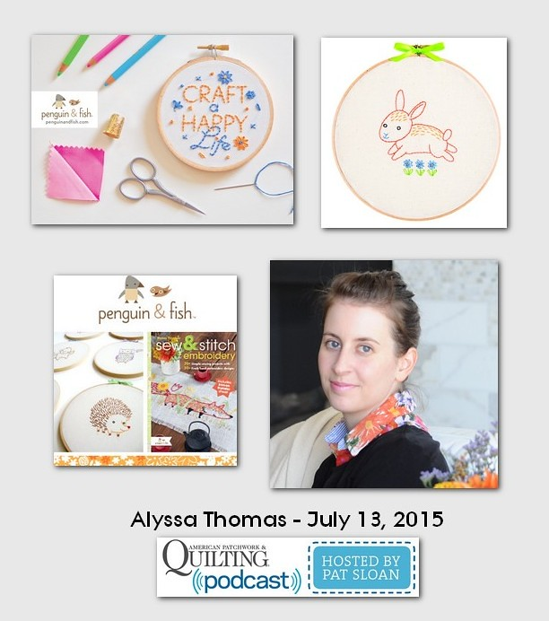 American Patchwork and Quilting Pocast guest Alyssa Thomas July 2015