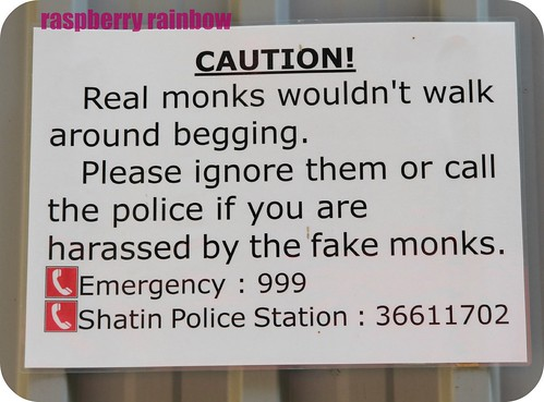Beware of the fake monks.