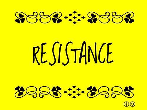 Resistance = Refusal to accept or comply with something