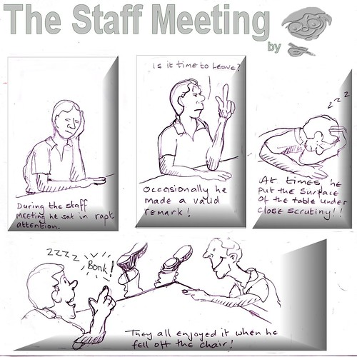 Staff Meeting Cartoon 115597007_c8a0f3a6ed.jpg
