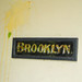 - What's Brooklyn ever done to anyone?
