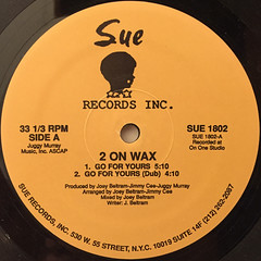 2 ON WAX:GO FOR YOURS(LABEL SIDE-A)