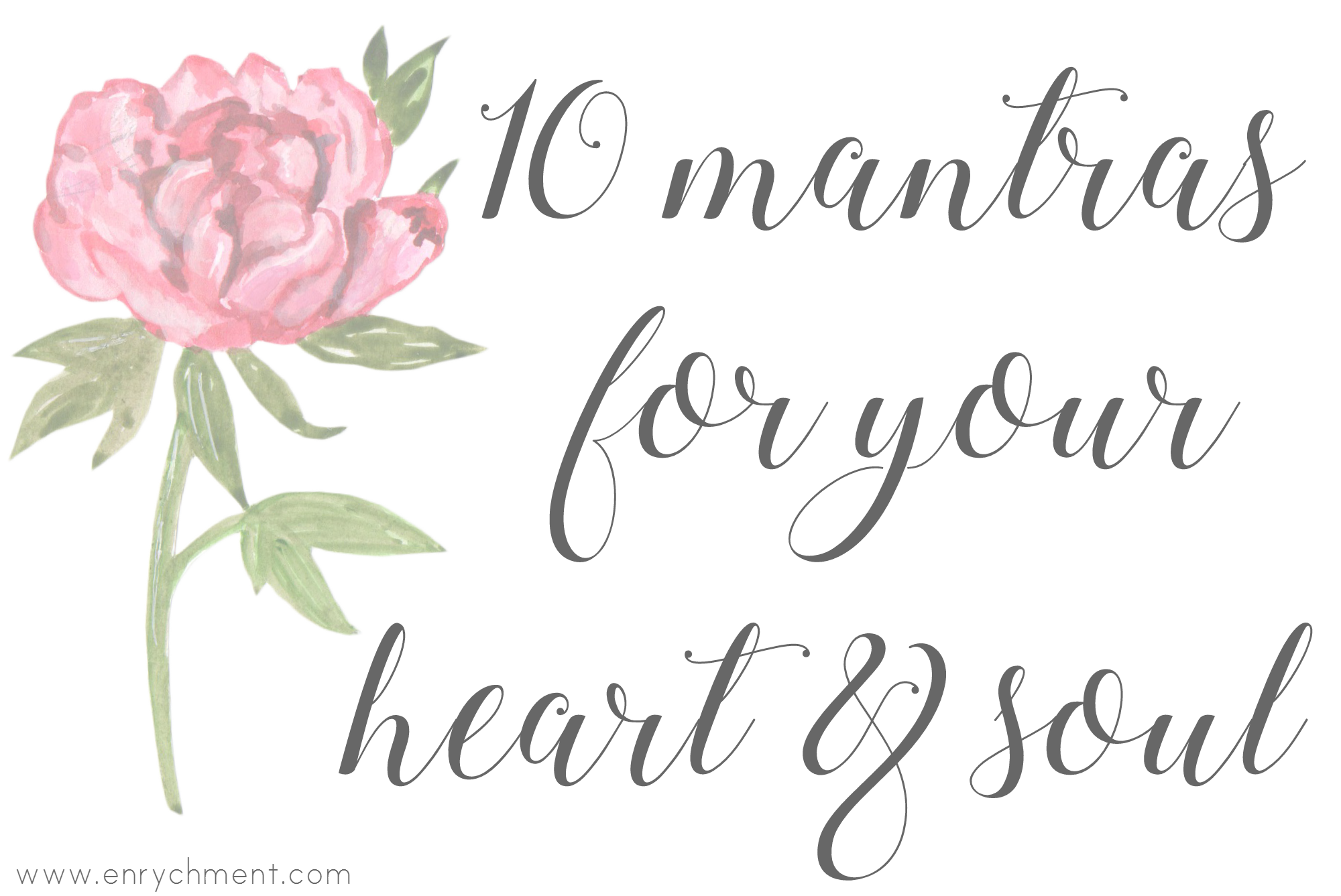 10 Mantras for Your Heart and Soul