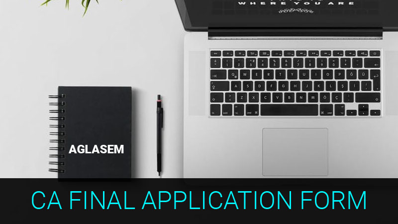 CA Final 2018 Application Form (May) – Apply Here