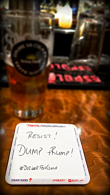 Resist! Dump tRump! #DrinkForGood