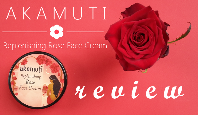 Akamuti Replenishing Rose Face Cream Review
