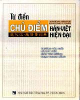 Từ điển chủ điểm hán việt hiện đại ( xiendai hanyue qingjing cidian)