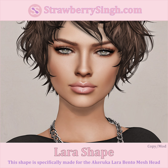 StrawberrySingh.com Lara Shape
