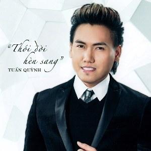Tuấn Quỳnh – Thói Đời Hèn Sang – 2017 – iTunes AAC M4A – Album