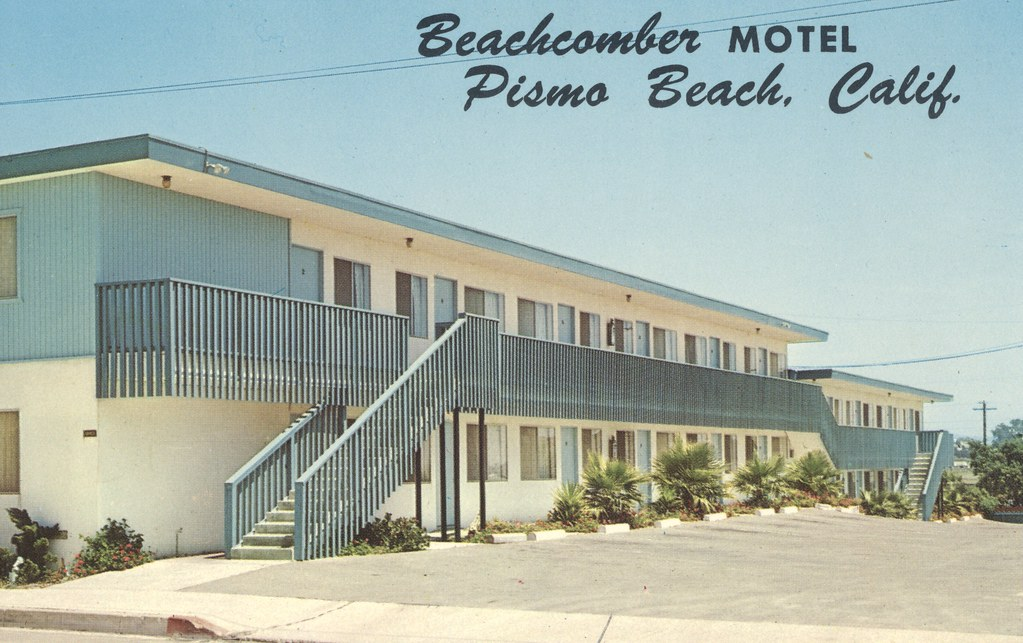 Beachcomber Motel - Pismo Beach, California