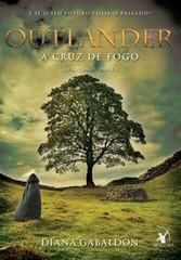 6-A Cruz de Fogo (Parte 1) - Outlander #5 - Diana Gabaldon