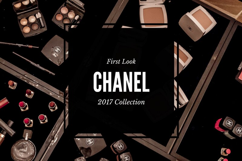 chanel beauty 2017 collection
