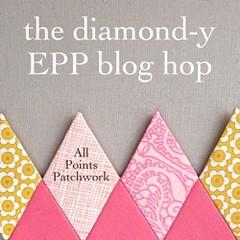 The Diamond-y EPP Blog Hop