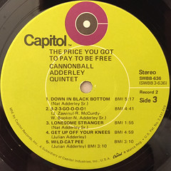 CANNONBALL ADDERLEY QUINTET:THE PRICE YOU GOT TO PAY TO BE FREE.(LABEL SIDE-C)