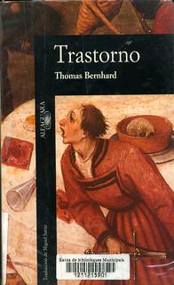 Thomas Bernhard, Trastorno