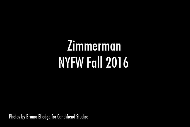 NYFW FW 2016 | Zimmerman