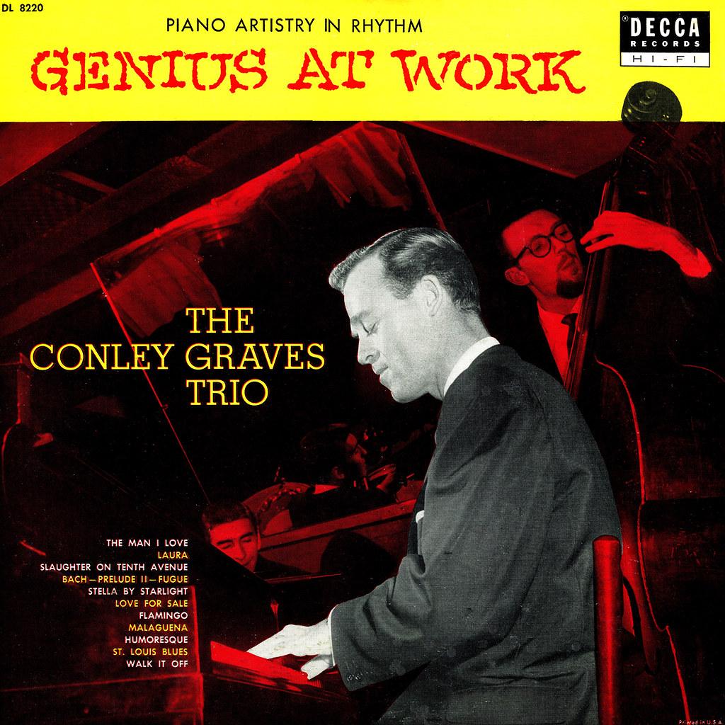 Conley Graves Trio - Genius at Work