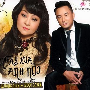 Hương Lan & Ngọc Linh – Ngày Xưa Anh Nói – 2016 – MP3 – Album