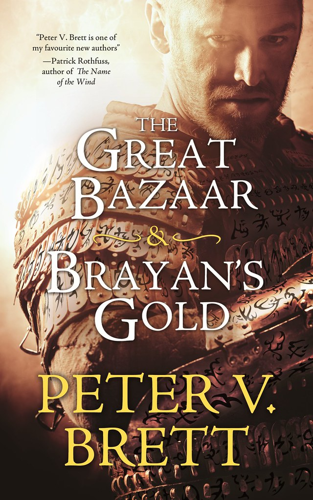 'The Great Bazaar & Brayan's Gold' by Peter V. Brett (reviewed by Skuldren)