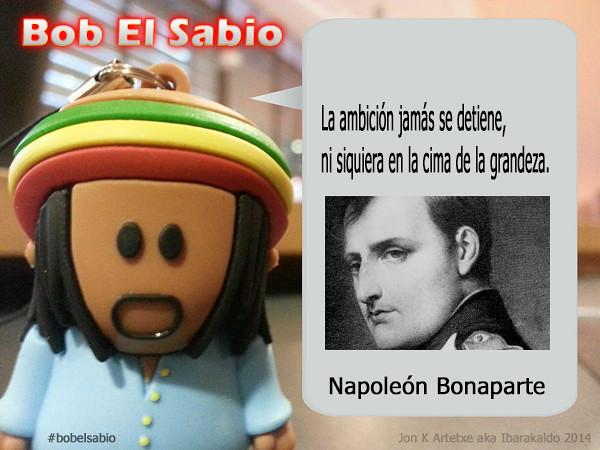 Bob El Sabio.  La Ambicion