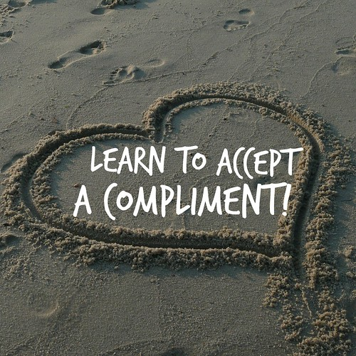 Learn to accept a compliment