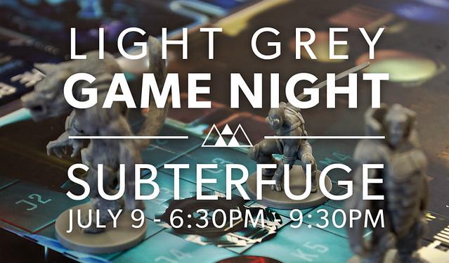 Light Grey Game Night: Subterfuge