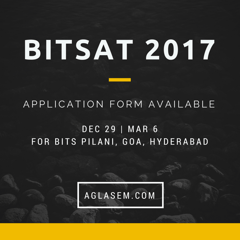 BITSAT 2017 Application Form Released - Online Registration
