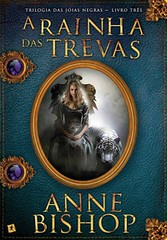 9-A Rainha das Trevas - As Joias Negras #3 - Anne Bishop
