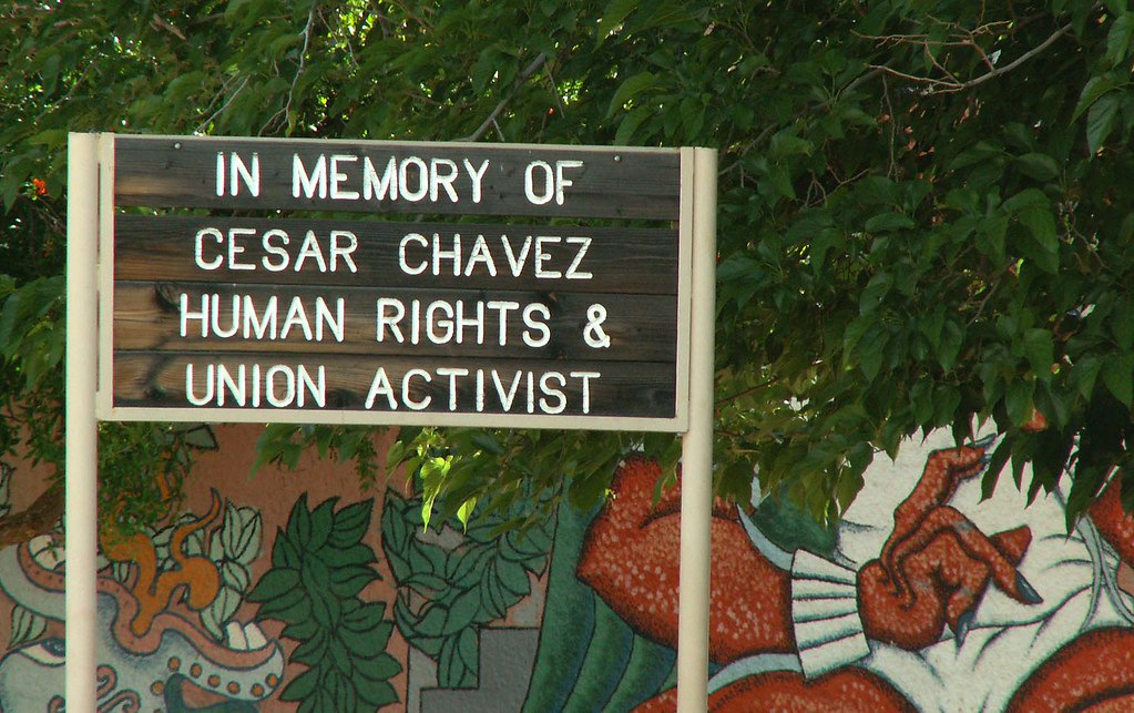 Cesar chavez human rights and union activist sign for for Cesar chavez mural