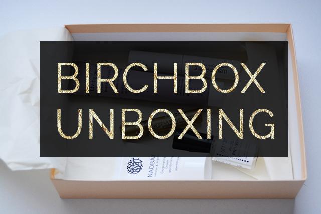 First Birchbox Unboxing