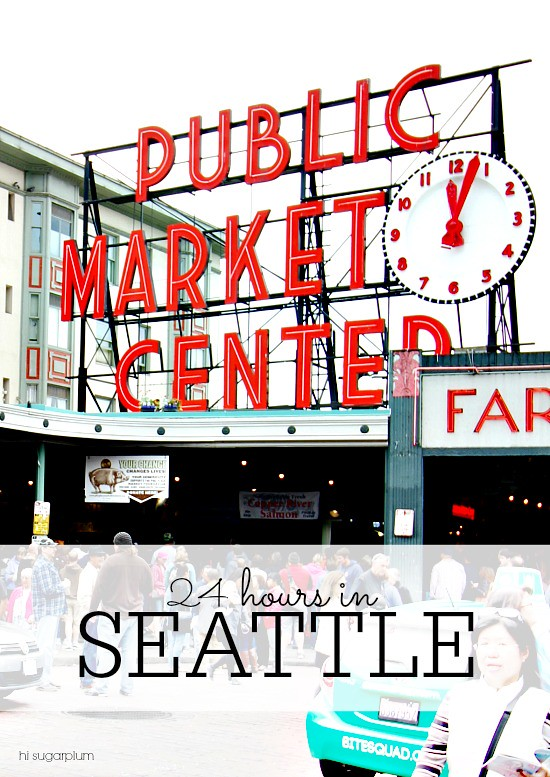 Hi Sugarplum | 24-hrs in Seattle