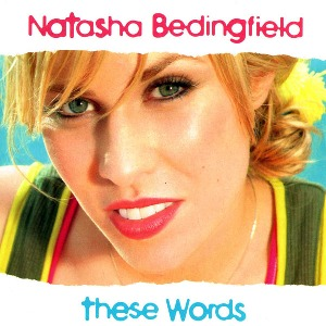 Natasha Bedingfield – These Words
