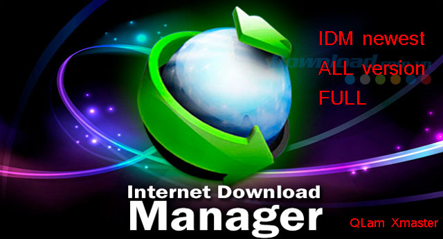Download IDM Internet Download Manager 6.27 build 5 New Full - Patch ALL version