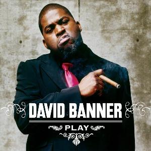 David Banner – Play