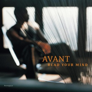 Avant – Read Your Mind