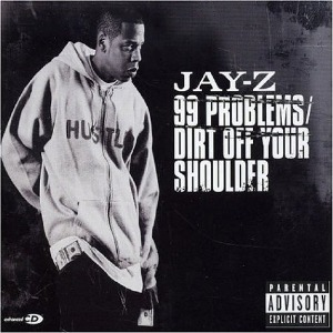 Jay-Z – Dirt Off Your Shoulder