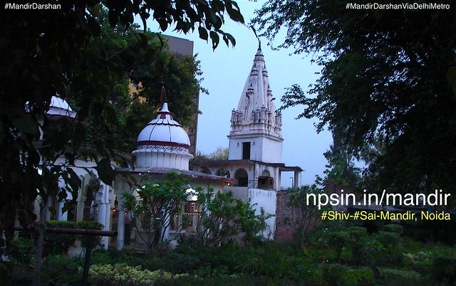 शिव साईं मंदिर (Shiv Sai Mandir) founded by Shri kalicharan Ji in 1970, having old Shiv-Parvati temple at the center along with Sai Baba bhavan. Entry gate having good lights view with Shiv Kailash view at the end of beautiful fountain.
