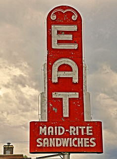 EAT Maid-Rite | by FotoEdge