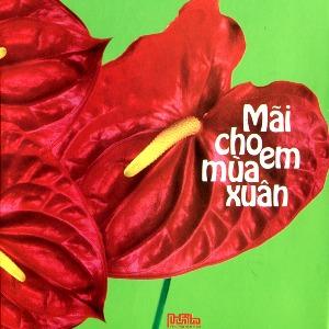 Nhiều Nghệ Sỹ – Mãi Cho Em Mùa Xuân – 2010 – iTunes AAC M4A – Album